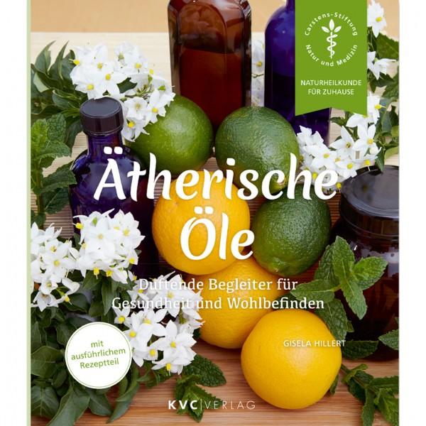 Ätherische Öle - Gisela Hillert
