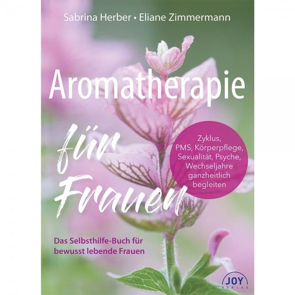 Aromatherapie für Frauen - Sabrina Herber, Eliane Zimmermann