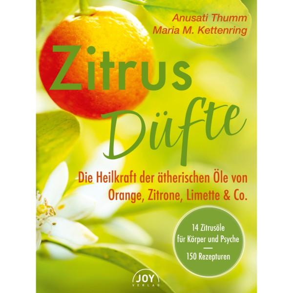 Zitrusdüfte - Anusati Thumm & Maria M. Kettenring - 978-3-96199-014-6